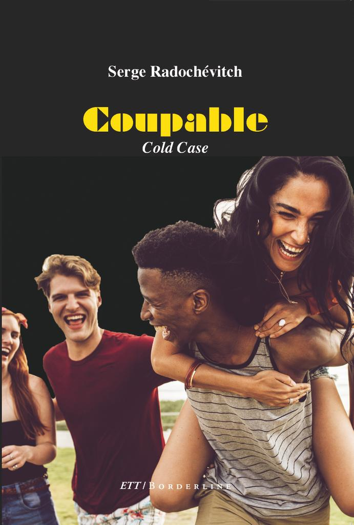 Coupable, cold case, de Serge Radochévitch