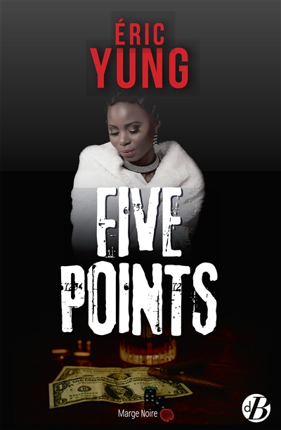 Five points, de Éric Yung