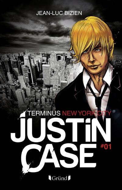 Justin Case 1. Terminus New York City