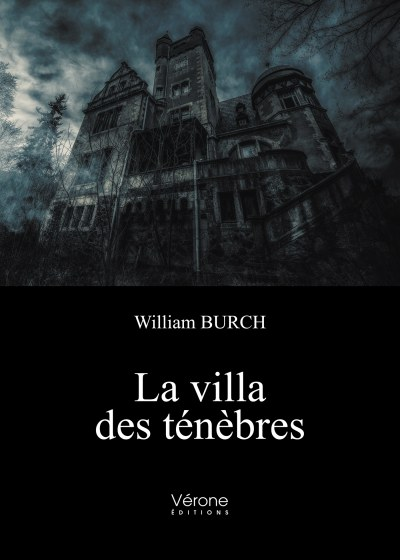 La Villa des ténèbres, de William Burch