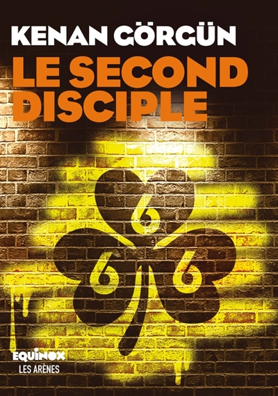 Le Second disciple, de Kenan Görgün